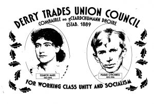 Reference Code: MSS.33.2.5 (82) Title: Black and White image of Derry Trades Union Council Poster with Eleanor Marx and Peadar O?Donnell  Creation Date: Unknown  Level of Description: Black and White image of Derry Trades Union Council Poster with Eleanor Marx and Peadar O?Donnell Extent and Medium: 1pp Creator (s): Unknown  Scope and Content: MSS.33.2.5 (82) Black and White image of Derry Trades Union Council Poster with Eleanor Marx and Peadar O?Donnell 1pp